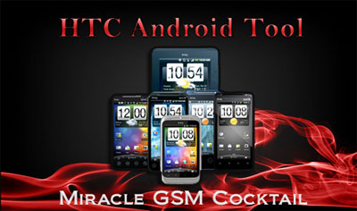 Miracle GSM Cocktail htc android tool
